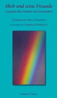 Hiob, Cornelia Schergaut