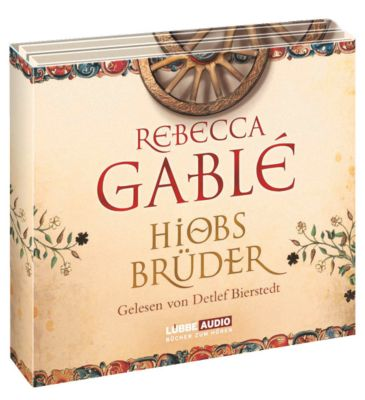 Hiobs Brüder, Hörbuch, Rebecca Gablé