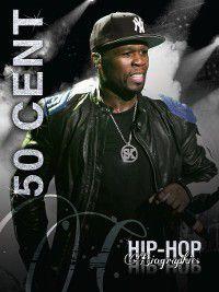Hip-Hop Biographies: 50 Cent, Saddleback Educational Publishing