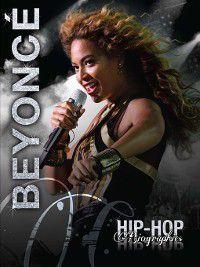 Hip-Hop Biographies: Beyonce, Saddleback Educational Publishing