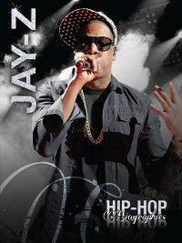 Hip-Hop Biographies: Jay-Z, Saddleback Educational Publishing