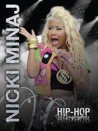 Hip-Hop Biographies: Nicki Minaj, Saddleback Educational Publishing