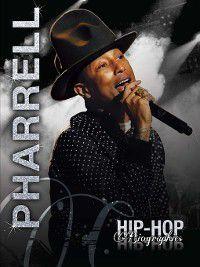 Hip-Hop Biographies: Pharrell, Saddleback Educational Publishing