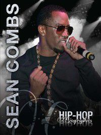 Hip-Hop Biographies: Sean Combs, Saddleback Educational Publishing