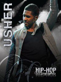 Hip-Hop Biographies: Usher, Saddleback Educational Publishing