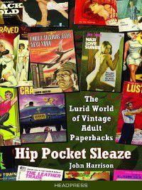 Hip Pocket Sleaze, John Harrison