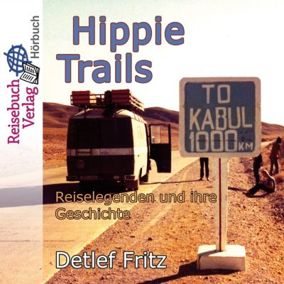 Hippie-Trails, Detlef Fritz