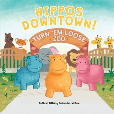 Hippos Downtown!, Tiffany Coleman-McGee