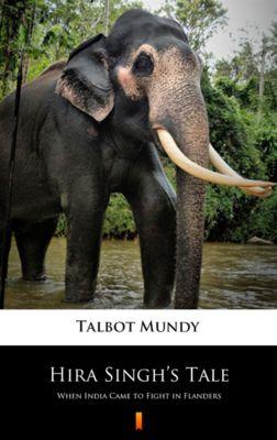 Hira Singh's Tale, Talbot Mundy