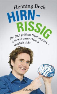 Hirnrissig, Henning Beck