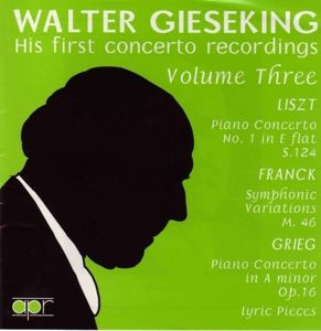 His First Concerto Records Vol. 3, Walter Gieseking