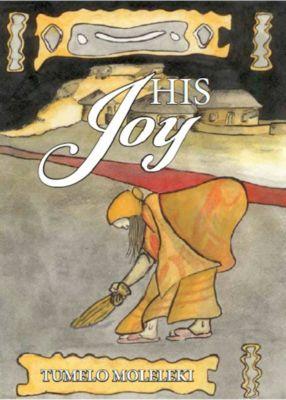 His Joy: The life of Nell as Makoti, Tumelo Moleleki