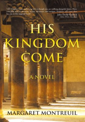 His Kingdom Come, Margaret Montreuil
