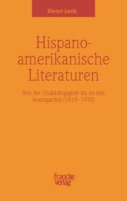 Hispanoamerikanische Literaturen, Dieter Janik
