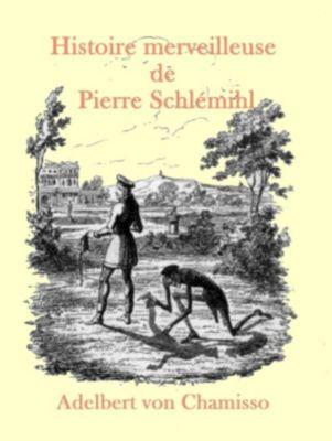 Histoire merveilleuse de Pierre Schlémihl, Adelbert von Chamisso