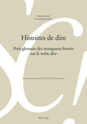 Histoires de dire, Laurence Rouanne, Jean-Claude Anscombre
