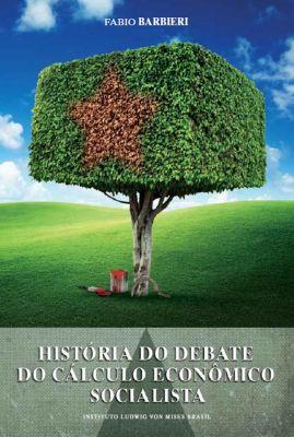 História do debate do cálculo econômico socialista, Fabio Barbieri