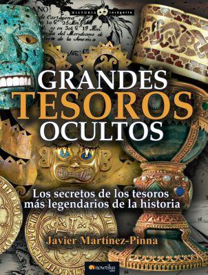 Historia Incógnita: Grandes tesoros ocultos, Javier Martínez-Pinna