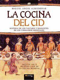 Historia Incognita: La cocina del Cid, Miguel angel Almodovar