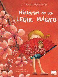 Histórias de um Leque Mágico, Rosário Alçada Araújo