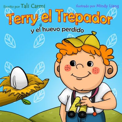 Historias Hora de Dormir para los Niños: Terry el Trepador  y el Huevo Perdido (Historias Hora de Dormir para los Niños), Tali Carmi