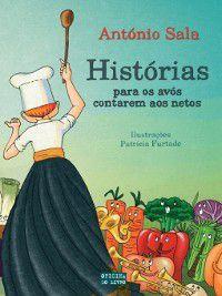 Histórias para os avós contarem aos netos, António Sala