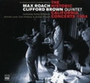 Historic California Concerts (, Max Roach, Clifford Brown
