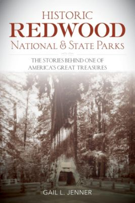 Historic Redwood National and State Parks, Gail Jenner