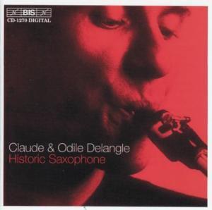 Historic Saxophone, Claude Und Odile Delangle