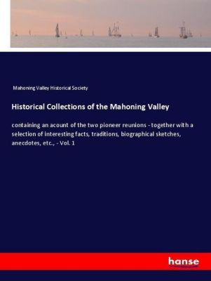 Historical Collections of the Mahoning Valley, Mahoning Valley Historical Society