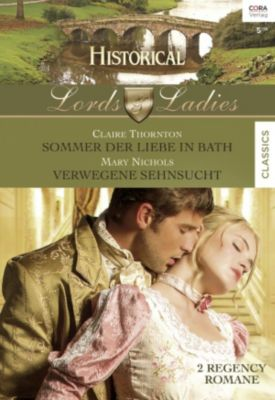Historical Lords & Ladies: Historical Lords & Ladies Band 57, Mary Nichols, Claire Thornton