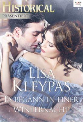 Historical Präsentiert: Es begann in einer Winternacht, Lisa Kleypas