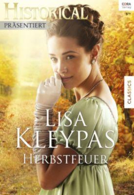 Historical Präsentiert: Herbstfeuer, Lisa Kleypas