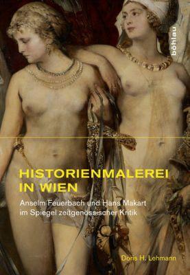 Historienmalerei in Wien, Doris H. Lehmann