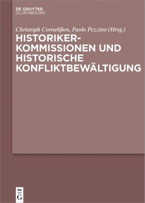 Historikerkommissionen und historische Konfliktbewältigung