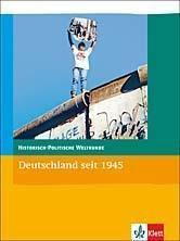 Historisch-politische Weltkunde, Neubearbeitung: Deutschland seit 1945