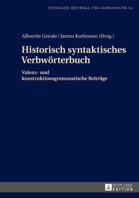 Historisch syntaktisches Verbwörterbuch, Jarmo Korhonen, Albrecht Greule