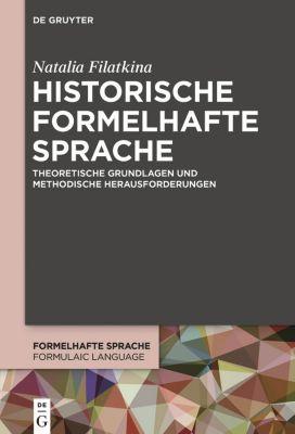 Historische formelhafte Sprache, Natalia Filatkina