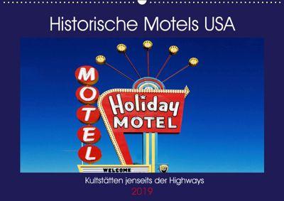 Historische Motels USA (Wandkalender 2019 DIN A2 quer), Boris Robert