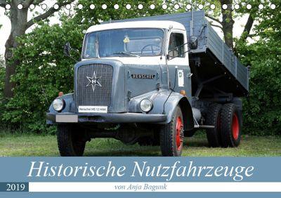 Historische Nutzfahrzeuge (Tischkalender 2019 DIN A5 quer), Anja Bagunk