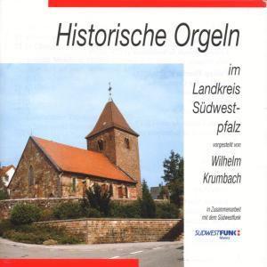 Historische Orgeln-lk Swpfalz, Wilhelm Krumbach