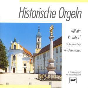 Historische Orgeln-ochsenh., Wilhelm Krumbach