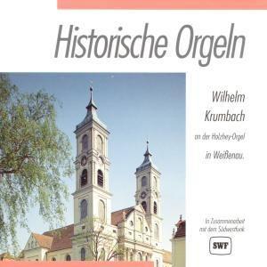 Historische Orgeln-Weissenau, Wilhelm Krumbach