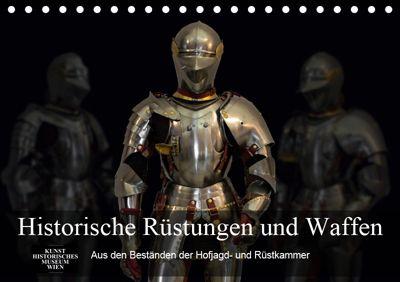 Historische Rüstungen und Waffen (Tischkalender 2019 DIN A5 quer), Alexander Bartek