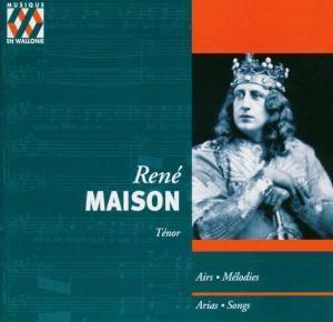 Historische Tenor-Arien, Rene Maison