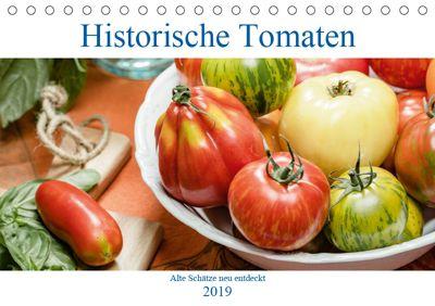 Historische Tomaten - Alte Schätze neu entdeckt (Tischkalender 2019 DIN A5 quer), Dieter Meyer