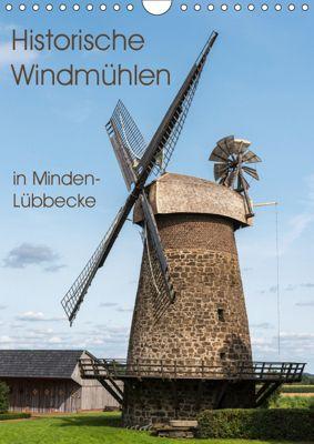 Historische Windmühlen in Minden-Lübbecke (Wandkalender 2019 DIN A4 hoch), Barbara Boensch