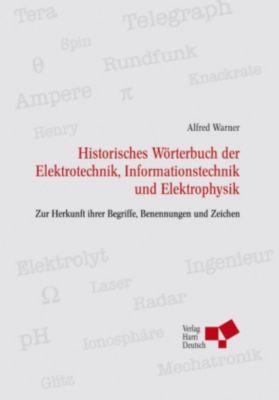Historisches Wörterbuch der Elektrotechnik (PDF), Alfred Warner