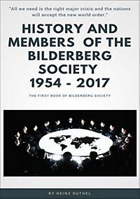 History and Members of the Bilderberg Society 1954 – 2017 - I