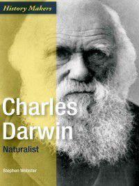 History Makers: Charles Darwin, Stephen Webster